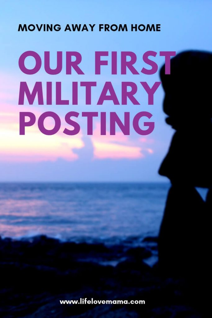 Our first military posting away from home