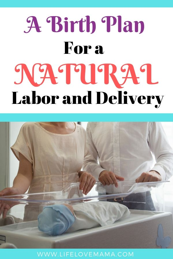 a birth plan for a natural labor and delivery