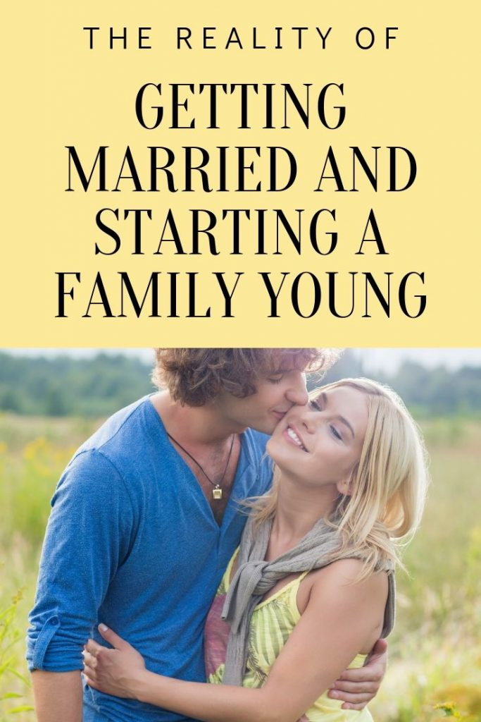 the reality of getting married and being pregnant young