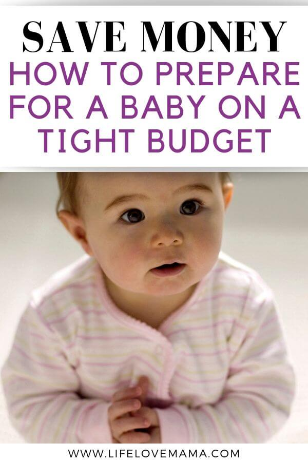save money preparing for a baby/preparing for a baby on a budget