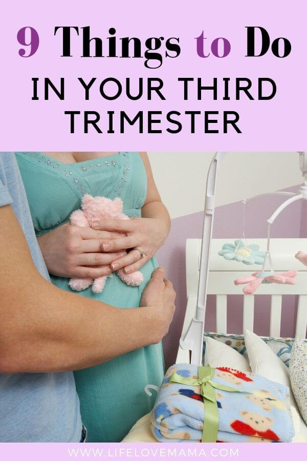 9 things to do in your third trimester/last minute things to do in your third trimester
