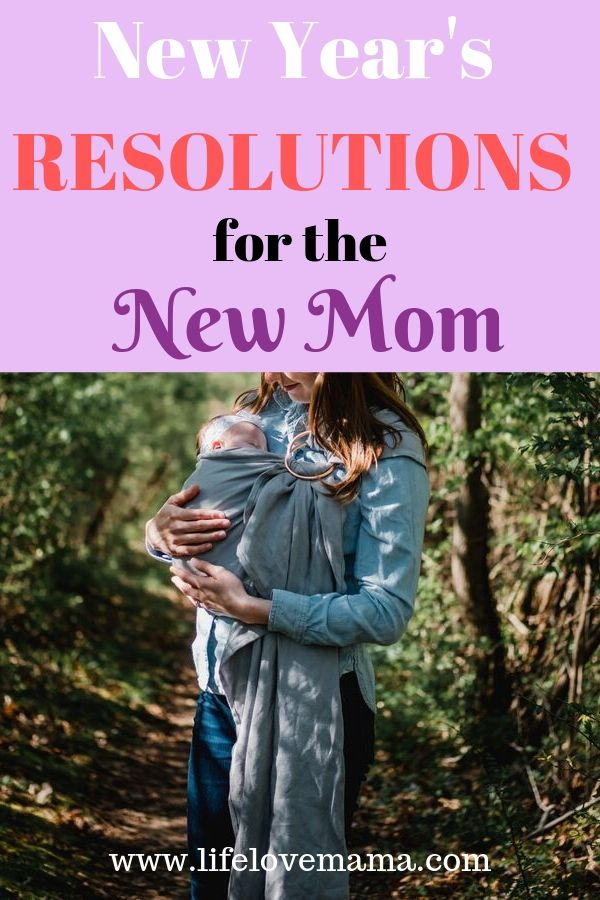 new year's resolutions for new moms