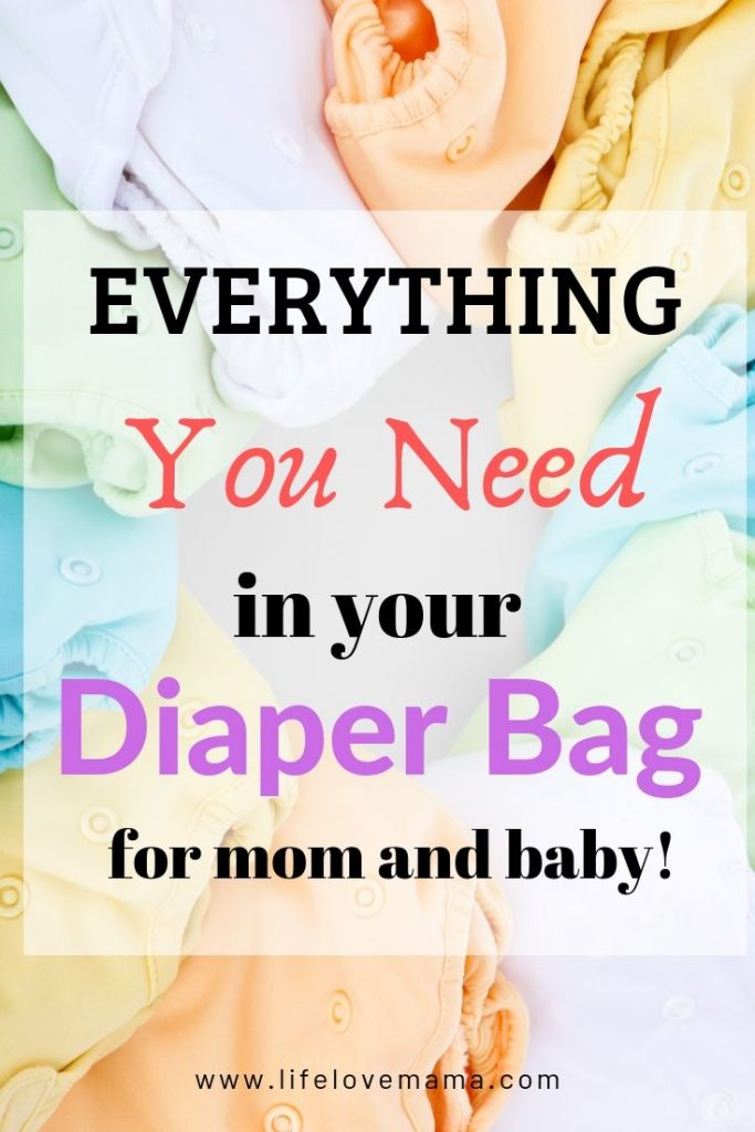 everything you need in your diaper bag for mom and baby