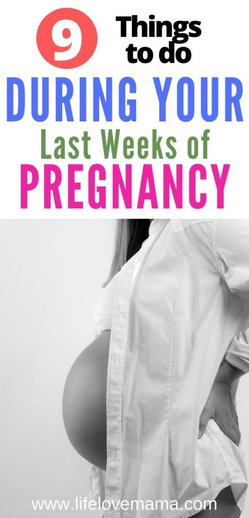 9 last minute things to do during your last trimester of pregnancy/last trimester checklist
