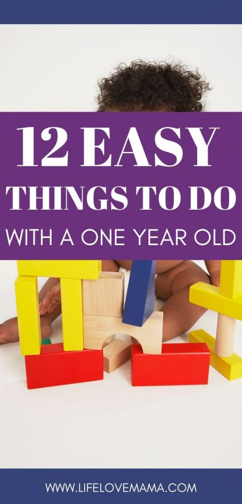 activities for one year old/12 things to do with your one year old