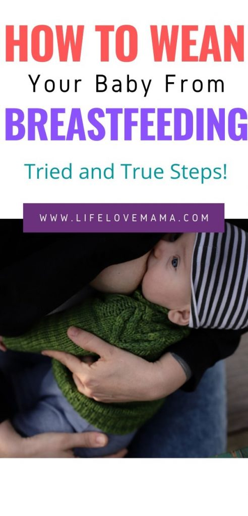 tried and true steps to weaning your baby from breastfeeding simply