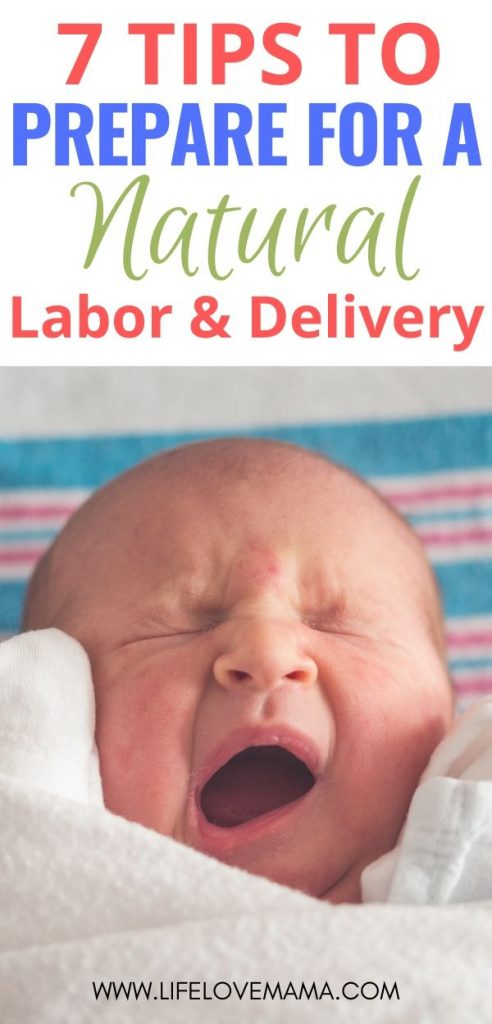 tips to prepare for a natural labor and delivery